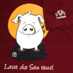 "Shirt ""Lass die Sau raus"""