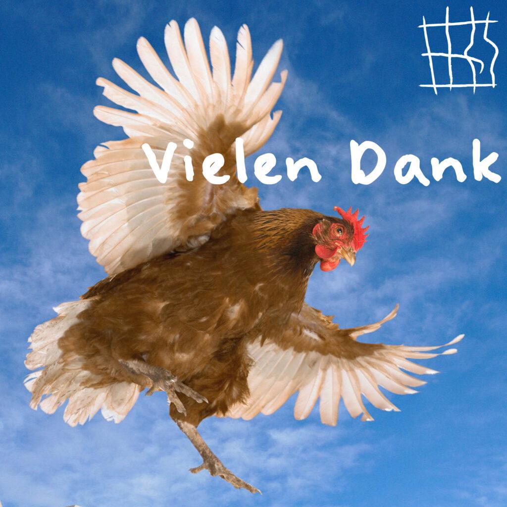 Ein Huhn dankt