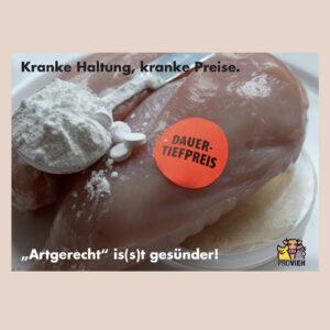 "Postkarte ""Kranke Haltung, kranke Preise. ""Artgerecht"" is(s)t gesünder!"""